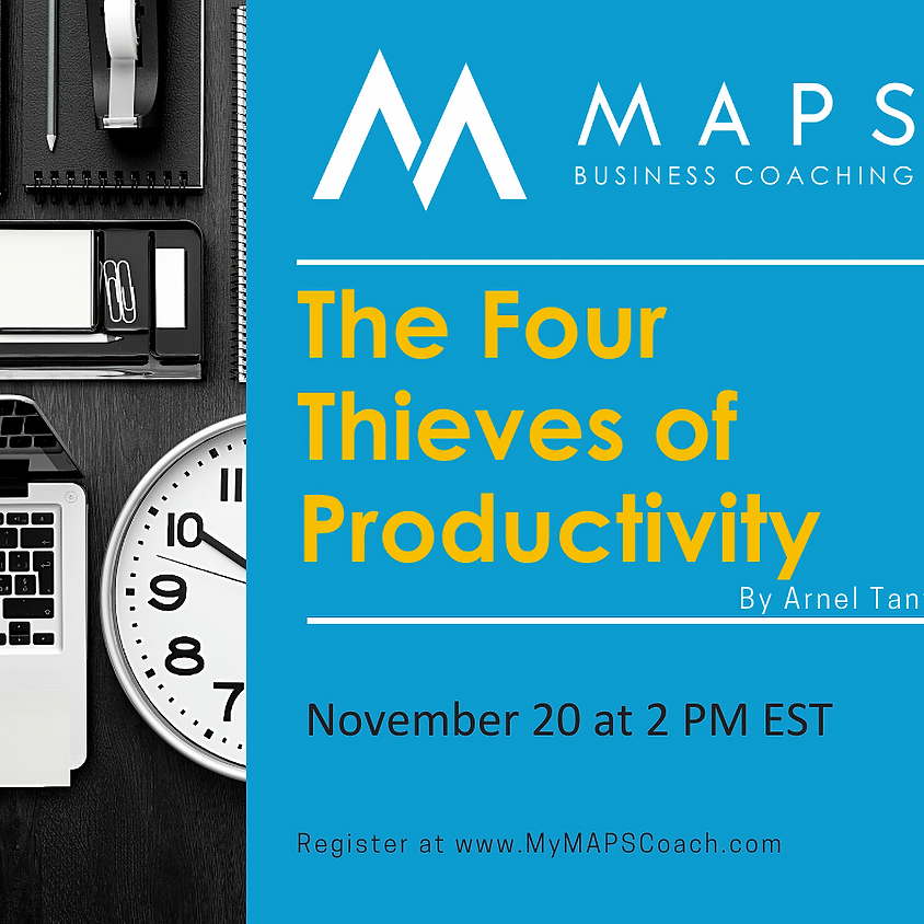 The Four Thieves of Productivity: Go from Busy to Profitable