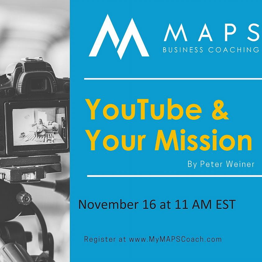 YouTube & Your Mission with Peter Weiner