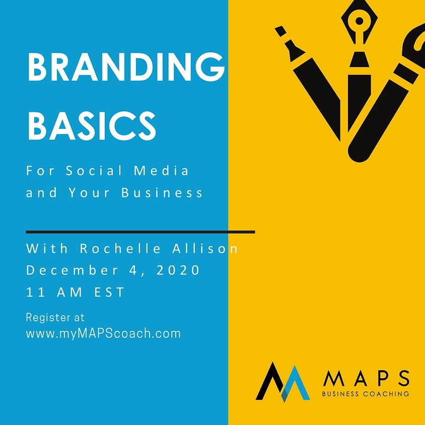 Branding Basics for Social Media & Your Business