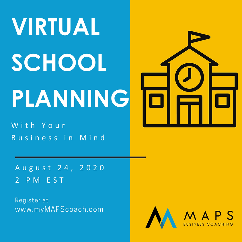 Virtual School Planning with Your Business in Mind