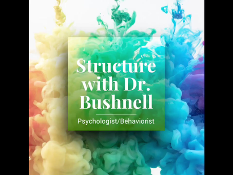 Building Structure at Home With Dr. Bushnell