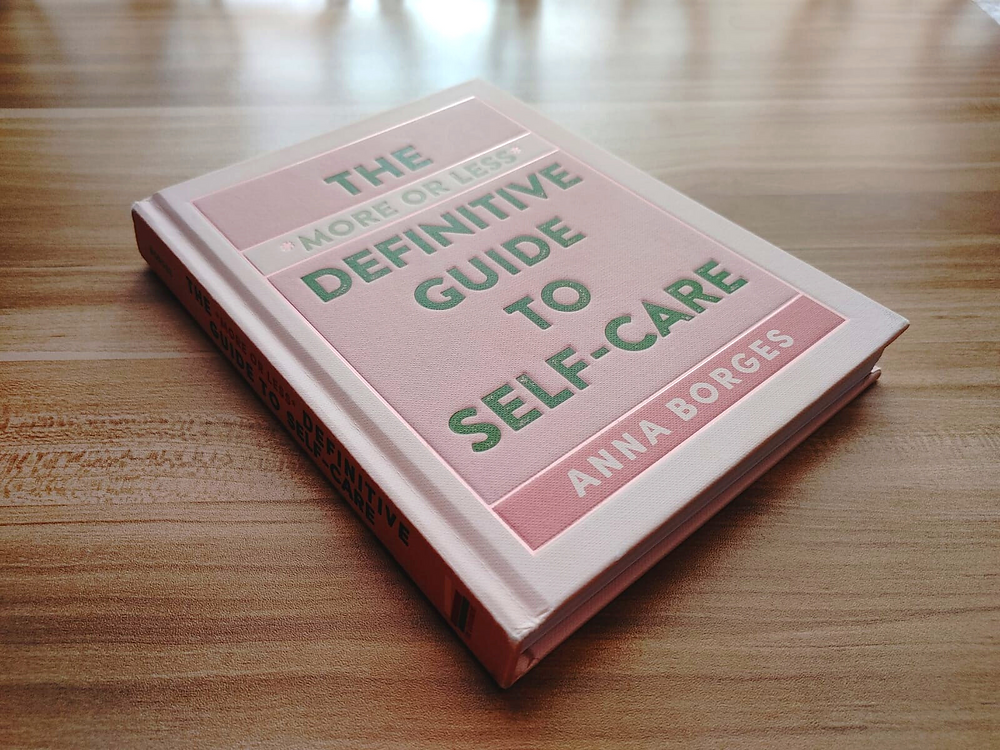 Cover of Anna Borges' book, The More or Less Definitive Guide to Self-Care