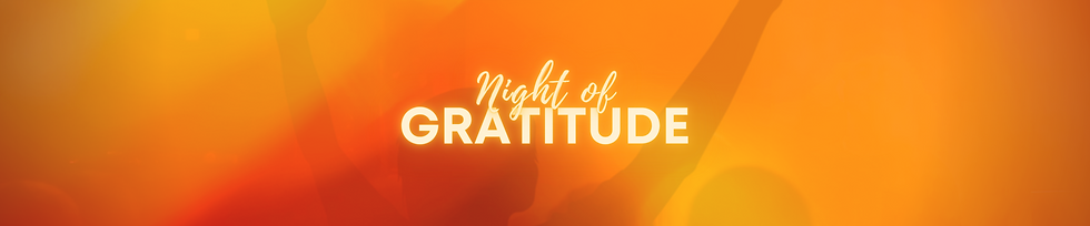 Night of Gratitude _ Banner (1).png