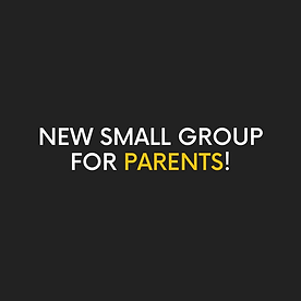 new small group for parents! (1).png