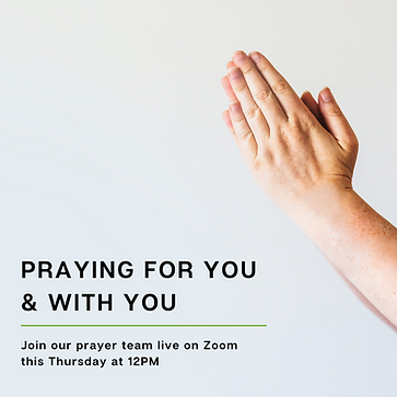 PRAYING FOR YOU & WITH YOU.png