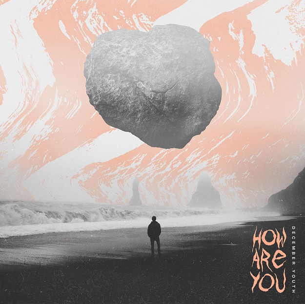 December Youth - How Are You