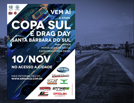 6ª Etapa Copa Sul e Drag Day