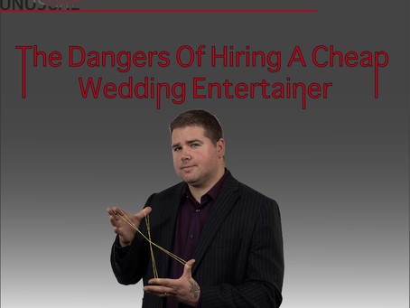 The Dangers Of Hiring A Cheap Wedding Entertainer