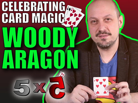 CELEBRATING The Card Magic Of Woody Aragon | 5x5 With Craig Petty