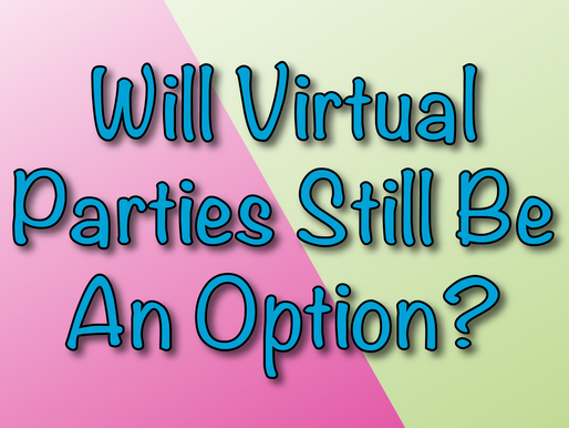 Will Virtual Parties Still Be An Option? | Virtual Party With Non-Stop Kids 2021