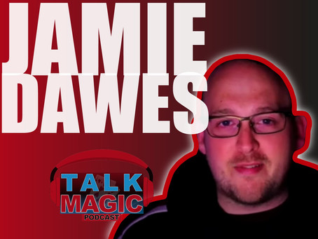 Talk Magic With Jamie Dawes | Super Creative Magician Talks About Dark Magic, Storytelling and More