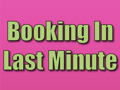 Booking In Last Minute | The Problem With Delaying Your Children's Entertainment 2021
