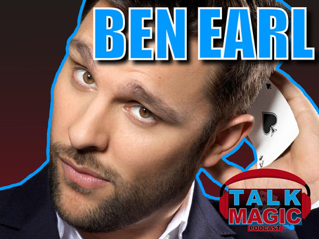 Talk Magic With Ben Earl | The Best Card Magician On The Planet?