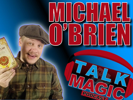Talk Magic With Michael O'Brien | The Nicest Guy In Magic Talks Youtube, Rings and More!