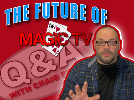 What Is The Future Of Magic TV? | Q&A With Craig Petty