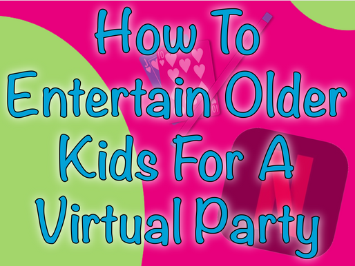 How To Entertain Older Kids For A Virtual Party | Virtual Birthday Party 2020