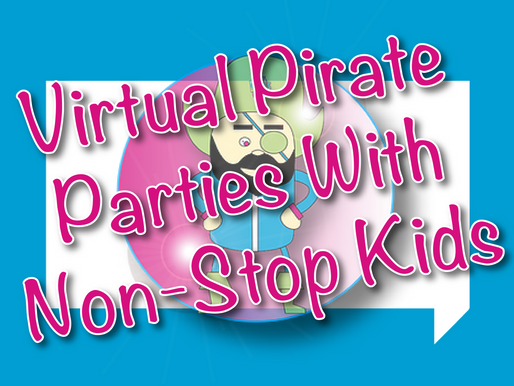Virtual Pirate Parties With Non-Stop Kids | Virtual Parties 2021