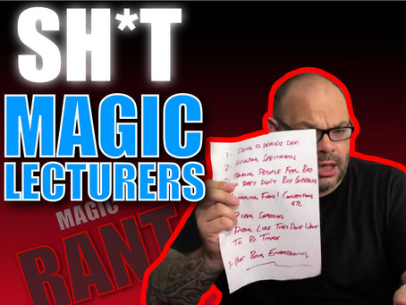 Why Are They So Many Bad Magic Lecturers? | Magic Rant With Craig Petty