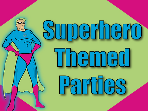 Superhero Themed Parties | Children's Party Entertainers 2021