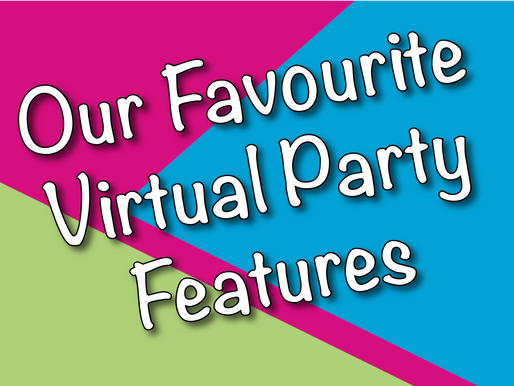 Our Favourite Virtual Party Features | Virtual Parties With Non-Stop Kids 2021