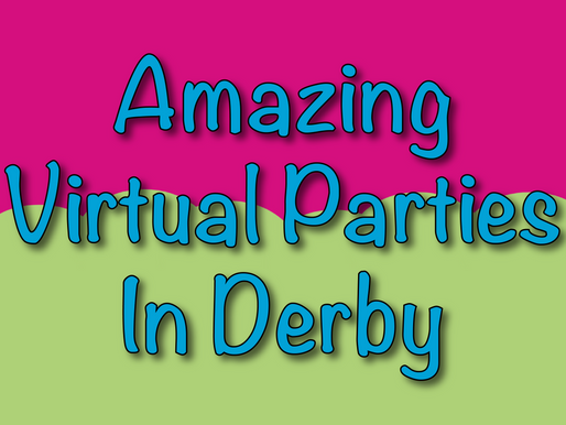 Amazing Virtual Parties In Derby | Virtual Party 2021