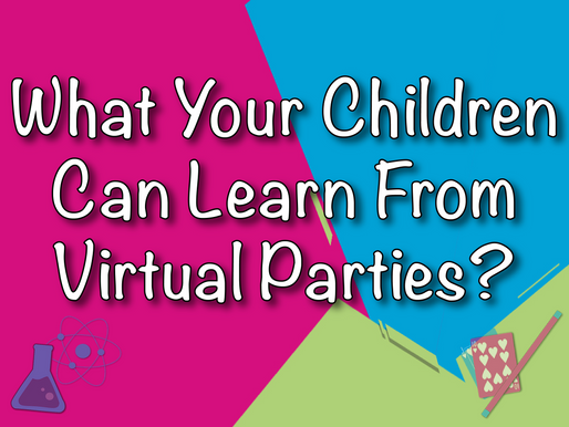 What Your Children Can Learn From Virtual Parties? | Virtual Party 2021