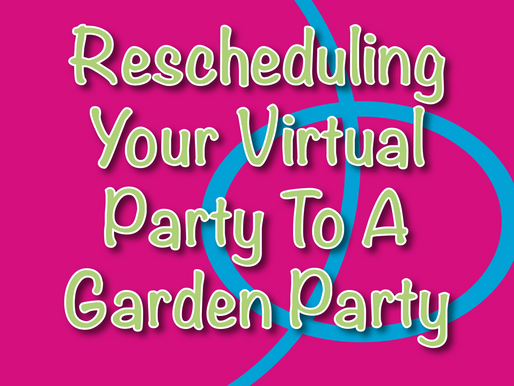 Rescheduling Your Virtual Party To a Garden Party | Children's Entertainers 2021