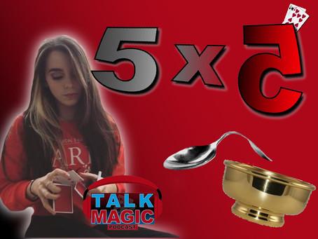 Ashleigh Goodwin, The Benson Bowl, Spoon Bending, Open Prediction & More   Magic 5x5 With Craig Pett