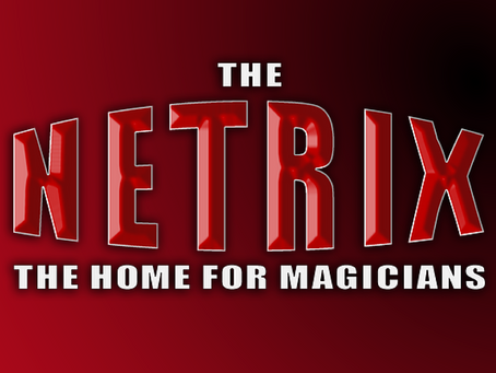 Introducing The Netrix | The Home For Magicians