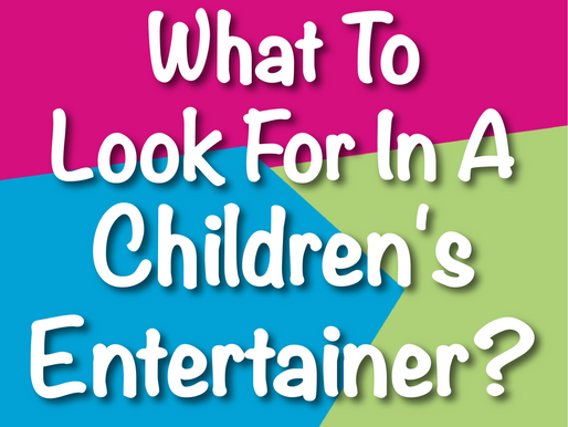 What To Look For In A Children's Entertainer? | Children's Entertainment With Non-Stop Kids 2021