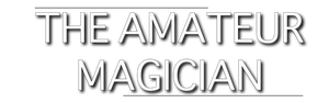 'the amateur magician' title used for a magic blog