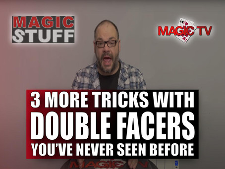 3 More Tricks With Double Facers You Have Never Seen Before | Magic Stuff With Craig Petty