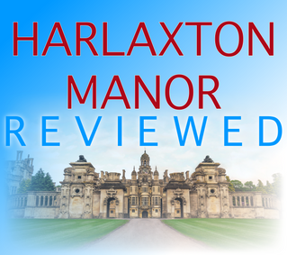 Lets Review! - Harlaxton Manor Venue Review