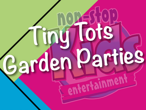 Tiny Tots Garden Parties | Garden Party Entertainment With NSK 2021