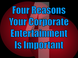Four Reasons Your Corporate Entertainment Is Important | Corporate Events With Slightly Unusual
