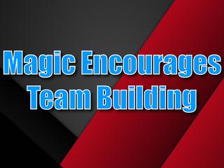 How Magic Encourages Team Building | Close Up Magician 2021