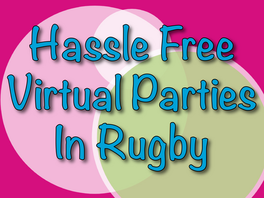 Hassle Free Virtual Parties In Rugby | Virtual Party Entertainment 2021