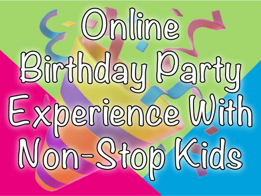 Online Birthday Party Experience With Non-Stop Kids | Virtual Parties 2020