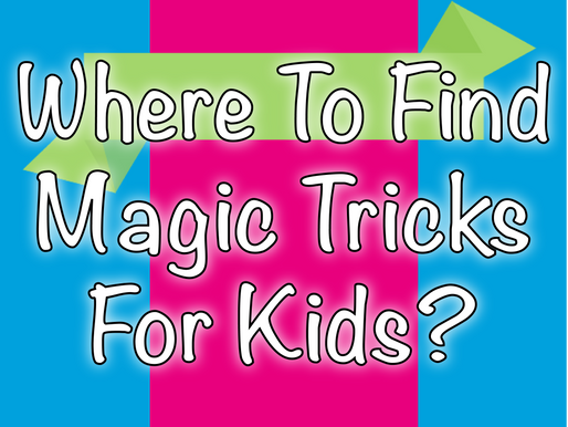 Where To Find Magic Tricks For Kids? | Magic Virtual Parties 2020