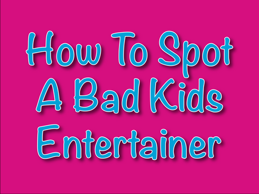 How To Spot A Bad Kids Entertainer | Children's Entertainment With Non-Stop Kids 2021