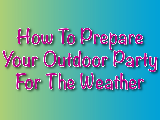 How To Prepare Your Outdoor Party For The Weather | Garden Parties 2021