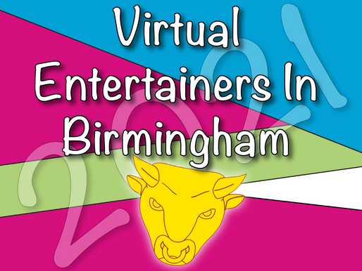 Hassle Free Virtual Parties | Virtual Entertainers In Birmingham 2021