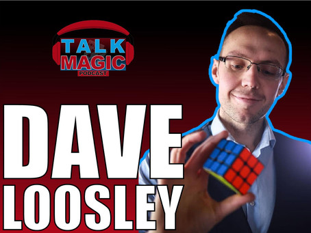 Talk Magic With Dave Loosley | The Super Creative Talks Innovation, Creativity and More