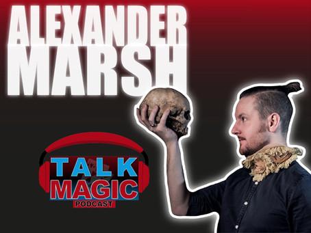 Talk Magic With Alexander Marsh | The Mindreader Talks Mentalism, Champions Of Magic, 1914 & More