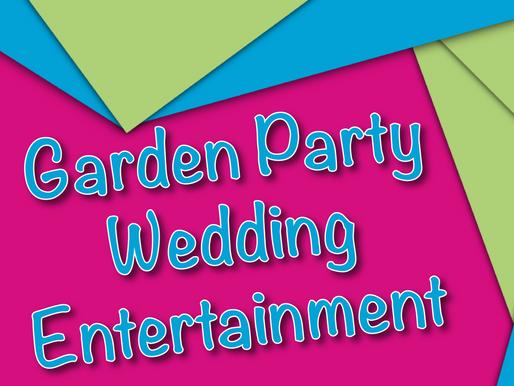 Garden Party Wedding Entertainment | Garden Parties With Non-Stop Kids 2021