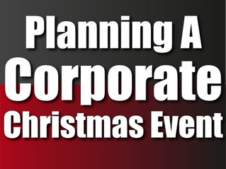 Planning A Corporate Christmas Event | Corporate Christmas Entertainment 2021