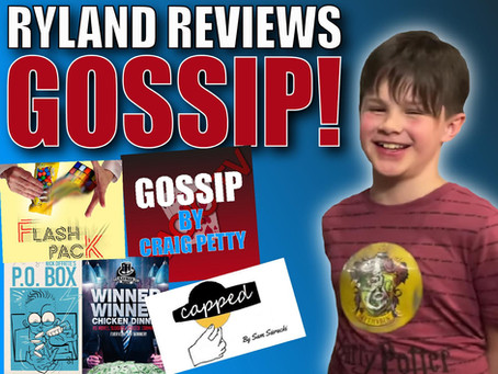 Ryland Reviews GOSSIP! (His Dad's NEW Trick!) | Craig & Ryland's Magic Review Show