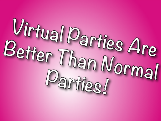 Virtual Parties Are Better Than Normal Parties! | Virtual Party Entertainment 2020