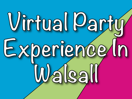 Virtual Party Experience In Walsall | Virtual Parties 2021 With Non-Stop Kids
