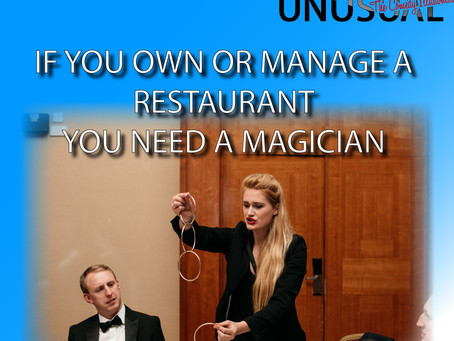 If you own or manage a restaurant you NEED a close up magician